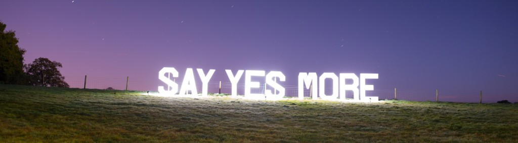 Say Yes More